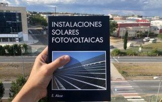 Instalaciones Solares Fotovoltaica. Autor Enrique Alcor. Energía Solar