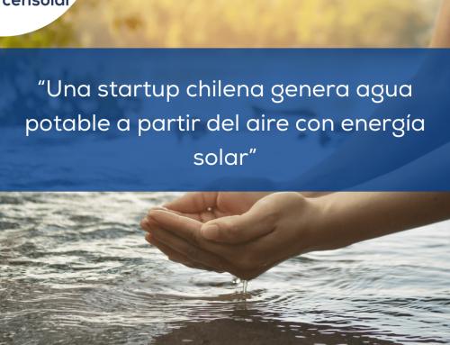 """Noticias LATAM: """"Una startup chilena genera agua potable a partir del aire con energía solar"""""""