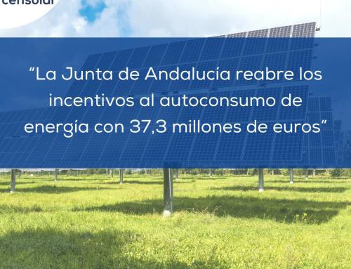 """Noticias España: """"La Junta de Andalucía reabre los incentivos al autoconsumo de energía con 37,3 millones de euros"""""""
