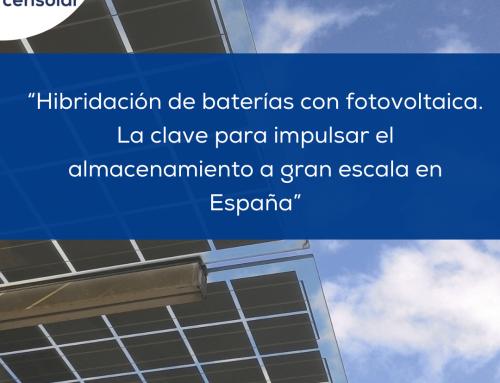 """Noticias España: """"Hibridación de baterías con fotovoltaica. La clave para impulsar el almacenamiento a gran escala en España."""""""